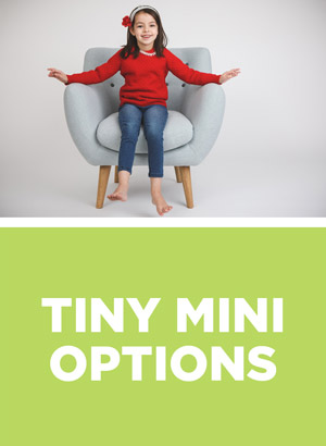 Tiny Mini Options